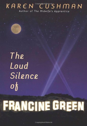 9780618504558: The Loud Silence of Francine Green