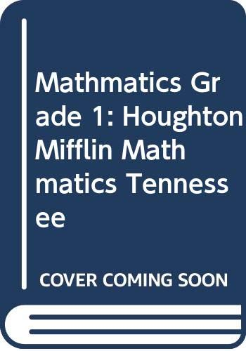 9780618506460: Houghton Mifflin Mathmatics Tennessee: Student Edition Level 1 2005