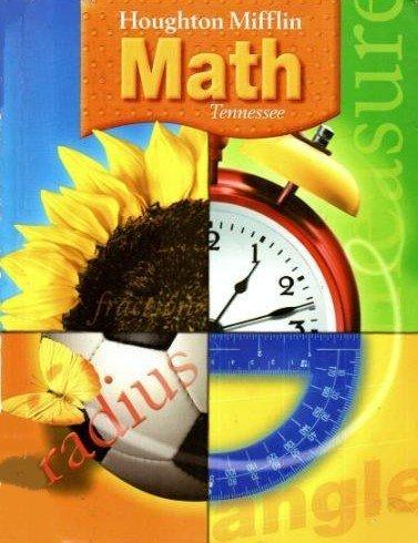 Houghton Mifflin Mathmatics Tennessee: Student Edition Level: Carole Greenes, Matt