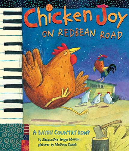 Chicken Joy on Redbean Road: A Bayou: Jacqueline Briggs Martin