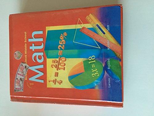 McDougal Littell Middle School Math, Course 1: Student Edition 2005 2005: LITTEL, MCDOUGAL