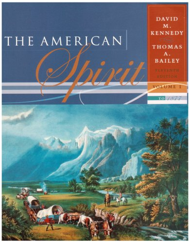 9780618508679: The American Spirit: United States History as Seen by Contemporaries, Volume I: to 1877