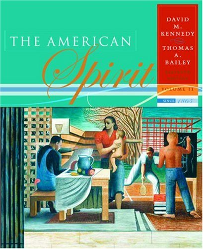 9780618508686: Volume II: Since 1865: The American Spirit: United States History as Seen by Contemporaries