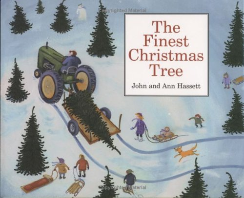 The Finest Christmas Tree: Hassett, Ann