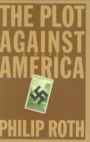 9780618509287: The Plot Against America