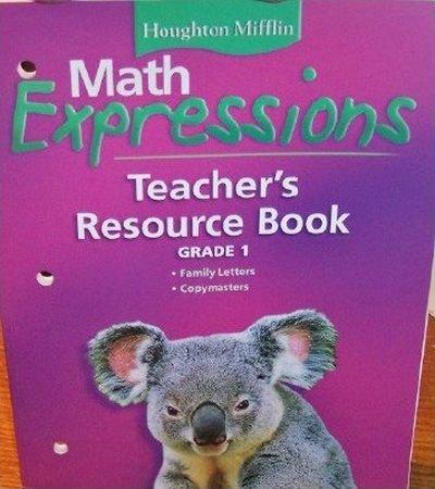 Math Expressions: Teacher's Resource Book, Grade 1: HOUGHTON MIFFLIN