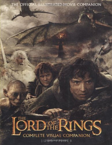 9780618510825: The Lord of the Rings Complete Visual Companion: Complete Visual Companion