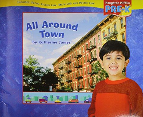 9780618512409: Houghton Mifflin Pre-K: Big Book Theme 2.3 Grade Pre K All Around Town