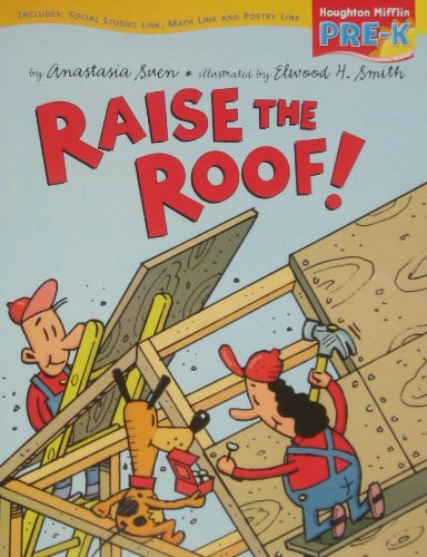 9780618512522: Houghton Mifflin Pre-K: Big Book Theme 6.3 Grade Pre K Raise the Roof