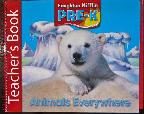 Houghton Mifflin Pre-K: Teacher Book Theme 5 Grade Pre K 2006: HOUGHTON MIFFLIN