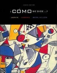 Como Se Dice 8th Edition (Textbook only): Ana C. Jarvis