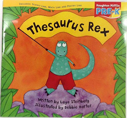 9780618513772: Houghton Mifflin Pre-K: Little Big Book Theme 8.1 Grade Pre K Thesaurus Rex
