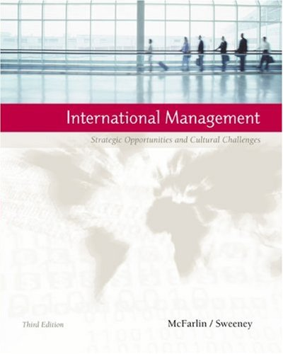 9780618519835: International Management: Strategic Opportunities and Cultural Challenges