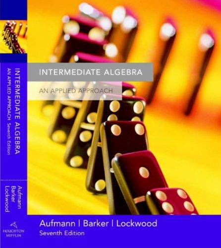 9780618520374: Student Solutions Manual for Aufmann/Barker/Lockwood's Intermediate Algebra: An Applied Approach, 7th