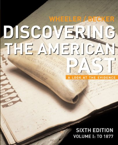 9780618522590: Discovering the American Past: A Look at the Evidence, Vol. 1: To 1877