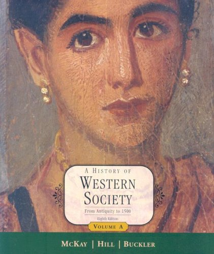 9780618522699: A History of Western Society: From Antiquity to 1500, Volume A