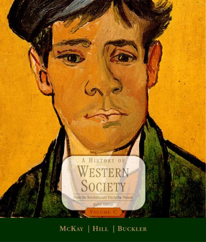A History of Western Society: From the: John P. McKay