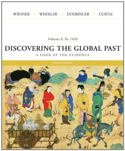 9780618526376: Discovering the Global Past: A Look at the Evidence, Volume I: To 1650
