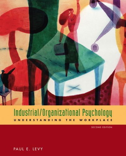 9780618526406: Industrial/Organizational Psychology: Understanding the Workplace