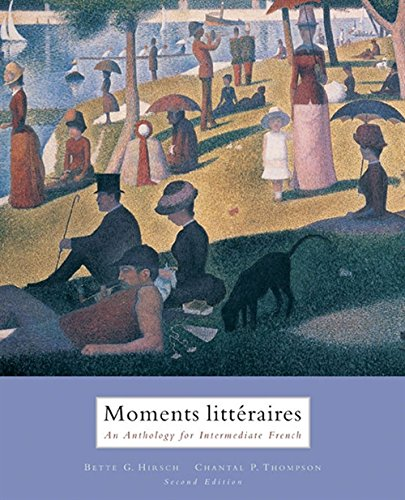 9780618527731: Moments Litteraires: An Anthology for Intermediate French (English and French Edition)