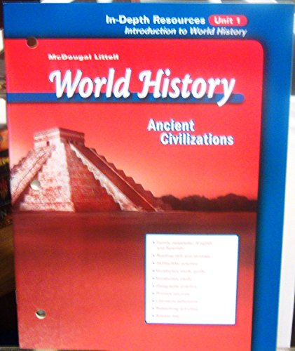 World History Ancient Civilizations In-Depth Resources Unit: McDougal Littell