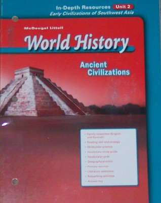 9780618529742: World History: Ancient Civilizations - Unit 2 In-Depth Resources