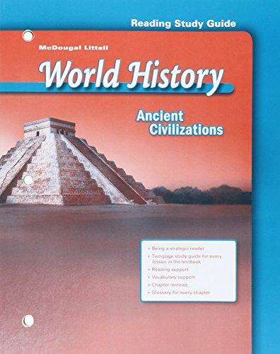 World History: Ancient Civilizations Reading Study Guide: MCDOUGAL LITTEL