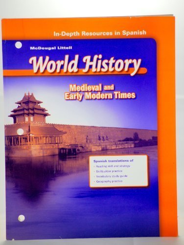 In-Depth Resources in Spanish (McDougal Littell World History: Medieval and Early Modern Times): ...