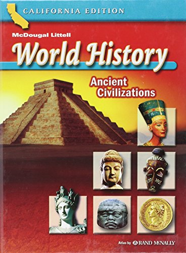 9780618531240: McDougal Littell World History California: Student Edition Grades 6 Ancient Civilizations 2006