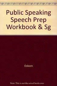 Speech Preparation Workbook: Used with .Osborn-Public Speaking: Osborn, Suzanne Osborn