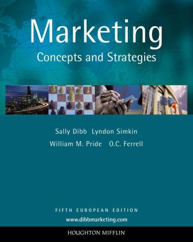 Marketing: Concepts and Strategies: Pride, William M.