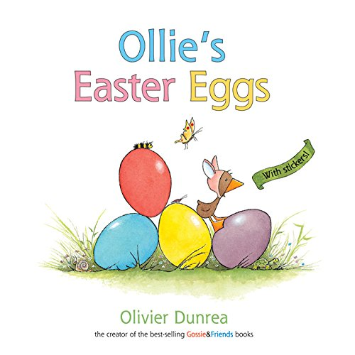 9780618532438: Ollie's Easter Eggs (a Gossie & Friends book)