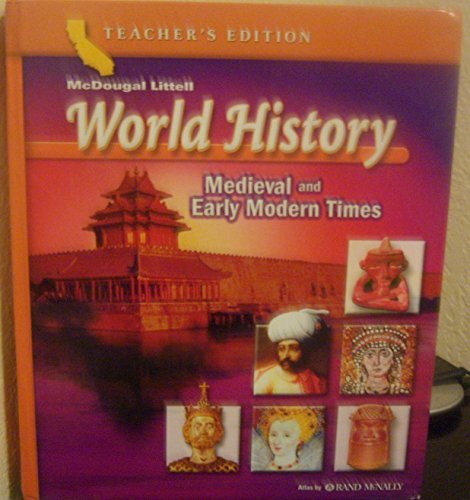 9780618532957: World History: Medieval and Early Modern Times (California Teacher's Edition)