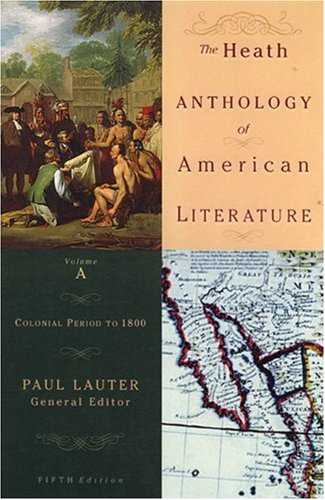 9780618532971: The Heath Anthology of American Literature: Volume A: Colonial Period to 1800: v. A