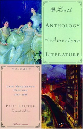 9780618532995: The Heath Anthology of American Literature: Volume C: Late Nineteenth Century: 1865-1910: v. C