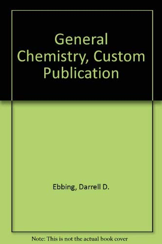 9780618537877: General Chemistry, Custom Publication