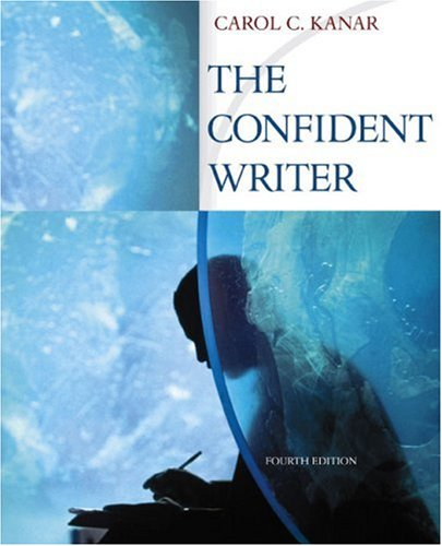 The Confident Writer: Kanar, Carol C.