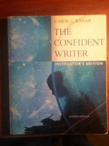 9780618541553: The Confident Writer (4TH EDITION)