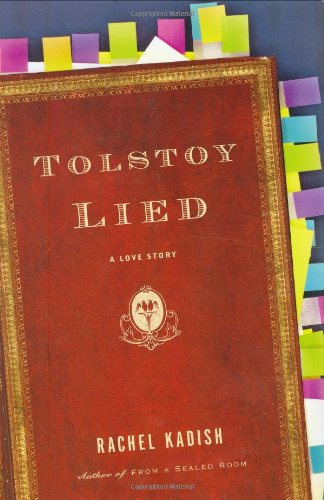 9780618546695: Tolstoy Lied: A Love Story