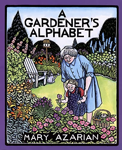 A Gardener's Alphabet (0618548815) by Azarian, Mary