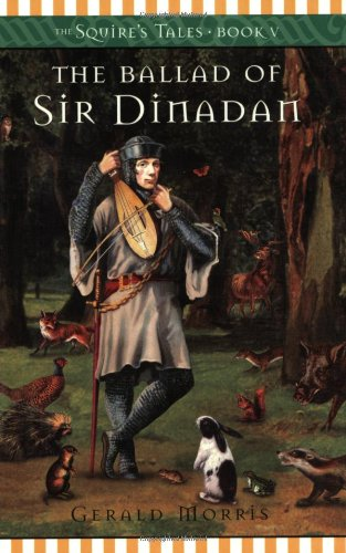 9780618548941: The Ballad of Sir Dinadan (The Squire's Tales)