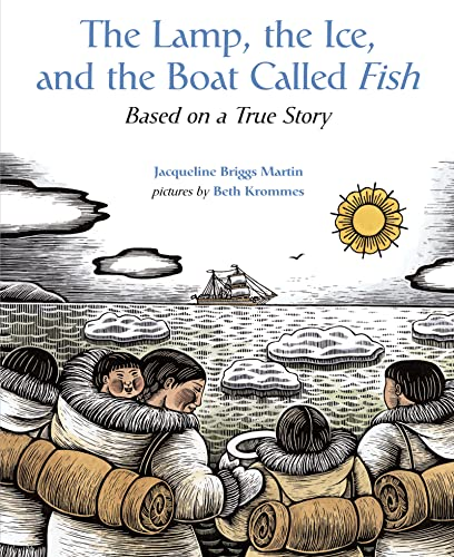 9780618548958: The Lamp, the Ice, and the Boat Called Fish: Based on a True Story
