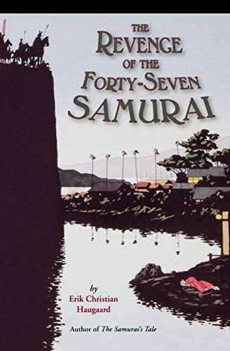 9780618548965: The Revenge of the Forty-Seven Samurai