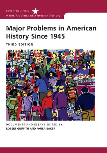 9780618550067: Major Problems in American History Since 1945 (Major Problems in American History)