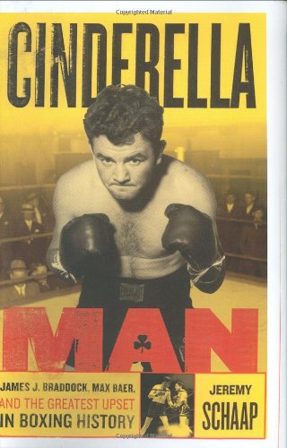 9780618551170: Cinderella Man: James Braddock, Max Baer, and the Greatest Upset in Boxing History