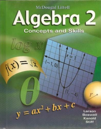 Algebra 2: Concepts and Skills: Student Edition 2008: LITTEL, MCDOUGAL