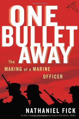 9780618556137: One Bullet Away: The Making of a Marine Officer