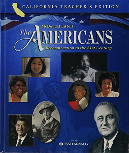 9780618557141: McDougal Littell The Americans: Reconstruction to the 21st Century, California Teacher's Edition