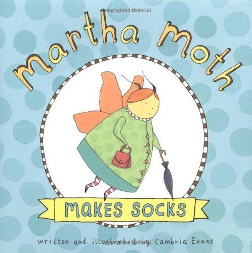 9780618557455: Martha Moth Makes Socks