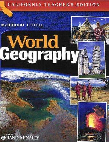 McDougal Littell World Geography California: Teacher's Edition Grades 9-12 2006: MCDOUGAL ...